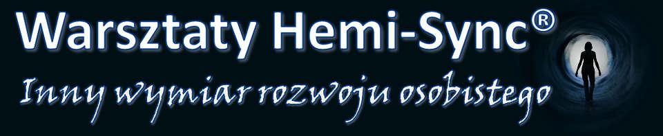 Warsztaty Hemi-Sync® - Inny wymiar rozwoju osobistego